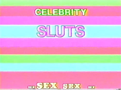 Celebrity Sluts